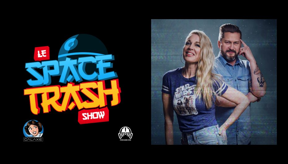Le Space Trash Show – Wrap-up Expo Galaxie