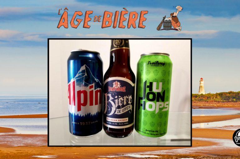 L'Âge de Bière – EP29: Acadie – 1ère partie – Alpine, Bière de Garde & Hu Jon Hops
