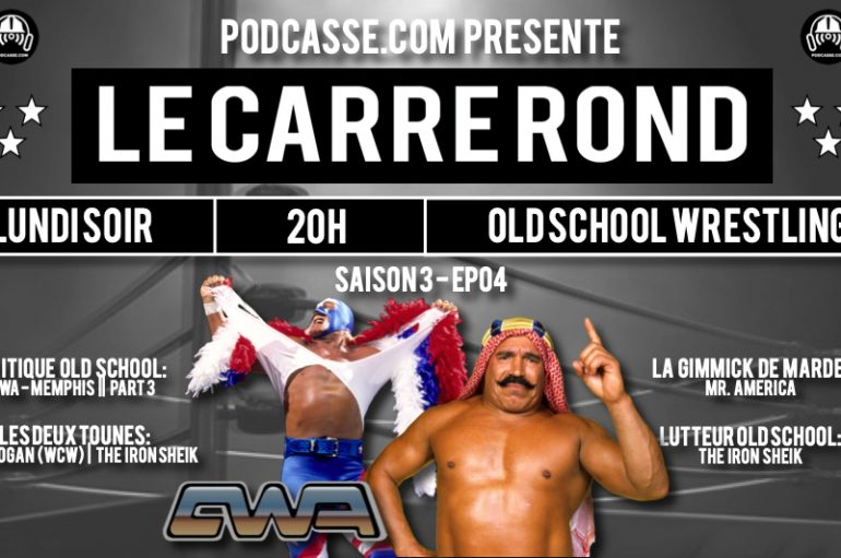Le Carré Rond – S03 – EP04: Memphis Wrestling, Mr. America & The Iron Sheik