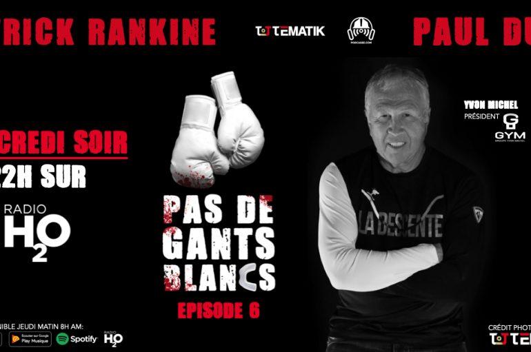 Pas de Gants Blancs – S01 – EP06: Yvon Michel remet les pendules à l'heure