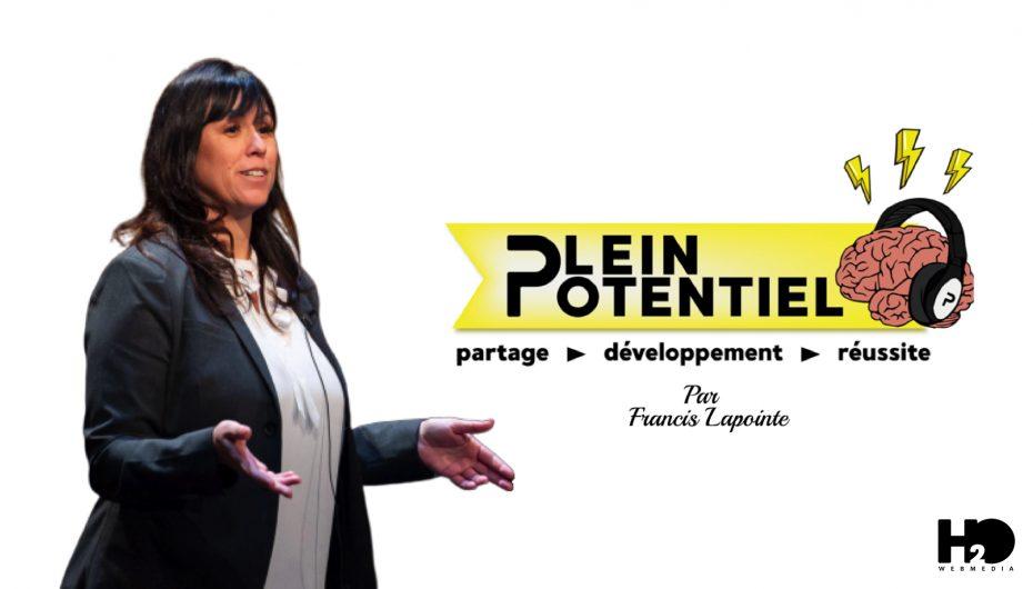 Plein Potentiel – S01 – EP19: Josée Querry