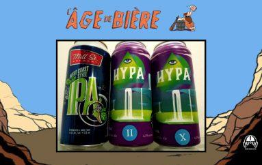 L'Âge de Bière – EP34: Mill St. West Coast IPA, Hypa #2 et #10