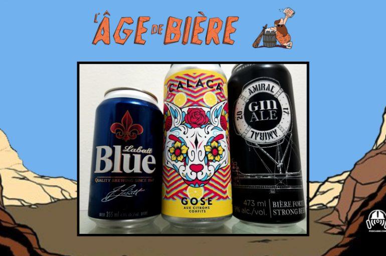 L'Âge de Bière – EP35: Labatt Bleue, Calaca et Gin Ale