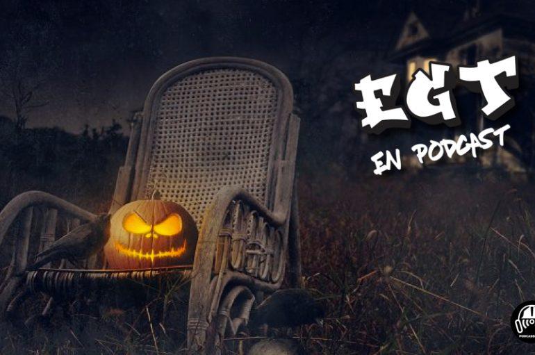 EGT en Podcast: S02 – EP08: Spécial Halloween