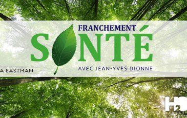 """Franchement Santé – S01 – EP02: """"Tout-en-un"""", forme physique et flore intestinale"""