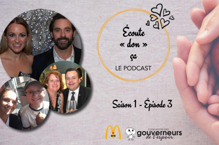 Écoute «don» ça – S01 – EP03: Benjamin et sa famille, Émily Bégin et Guillaume Lemay-Thivierge
