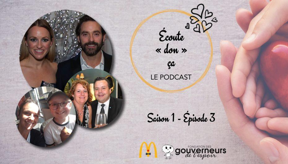 """Écoute """"don"""" ça – S01 – EP03: Benjamin et sa famille, Émily Bégin et Guillaume Lemay-Thivierge"""