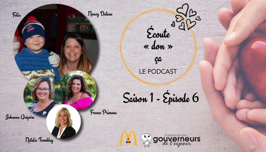 """Écoute """"don"""" ça – S01 – EP06: Nancy Duteau et Félix"""