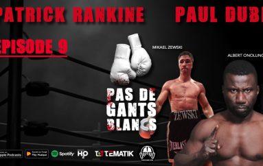 Pas de Gants Blancs – S01 – EP09: Mikael Zewski & Albert Onolunose