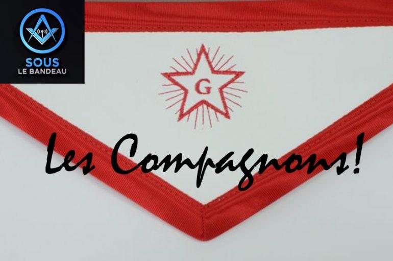 Sous Le Bandeau – Émission #30 – Les Compagnons !