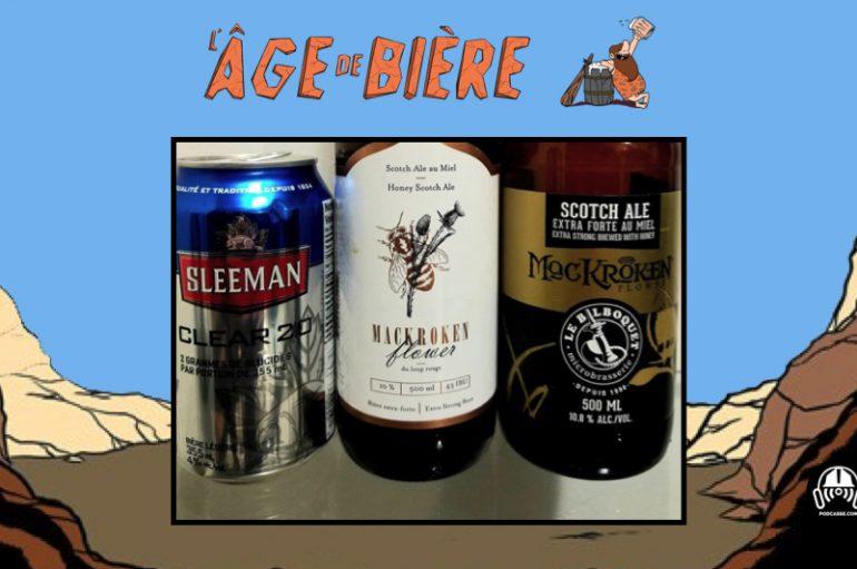 L'Âge de Bière 37 – Sleeman Clear 2.0, MacKroken Flower et MacKroken Flower