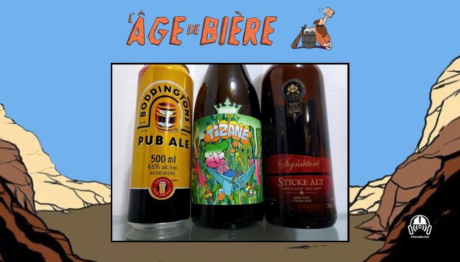 L'Âge de Bière – EP39: Boddingtons Pub Ale, Tizane et Sticke Alt de LTM