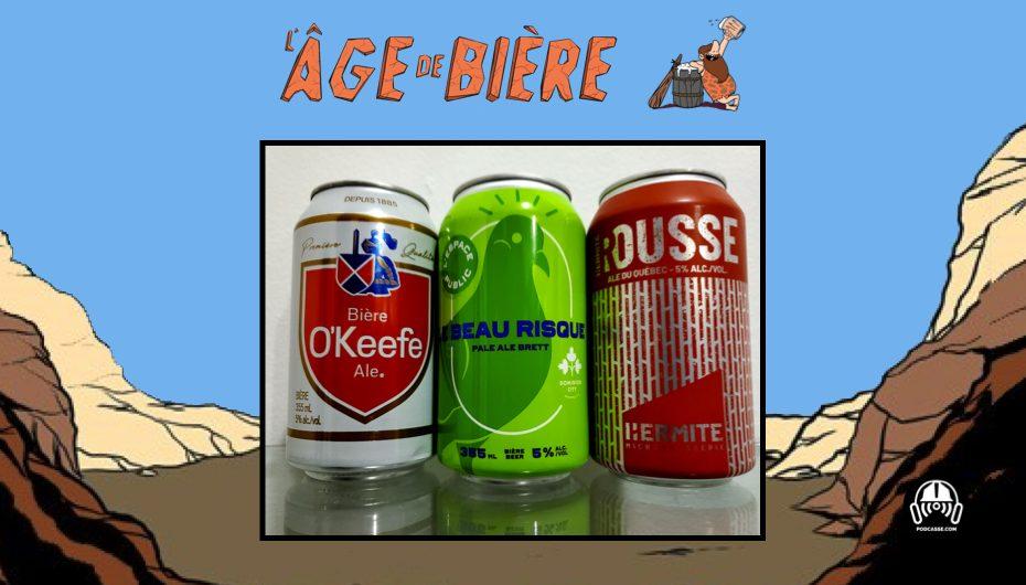 L'Âge de Bière – EP40: O'Keefe, Le Beau Risque et la Rousse de l'Hermite