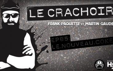 Le Crachoir – EP85: Le nouveau Coke