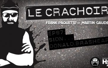 Le Crachoir – EP87: Sidn… Donald Brashear !