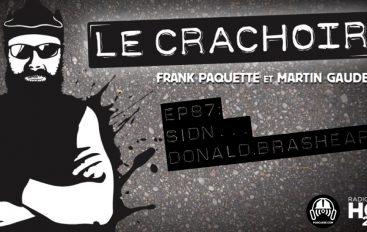 Le Crachoir – EP87: Sidn… Donald Brashear !