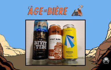 L'Âge de Bière – EP42: La Bittt à Tibi, Stout Blanc d'Oshlag & Parasol DIPA