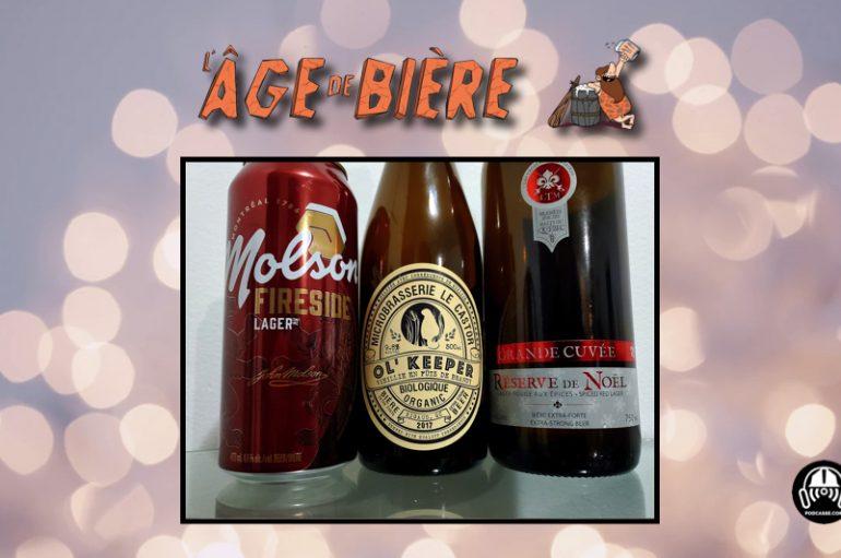 L'Âge de Bière – EP43: Molson Fireside Lager, Ol' Keeper et Réserve de Noël de LTM