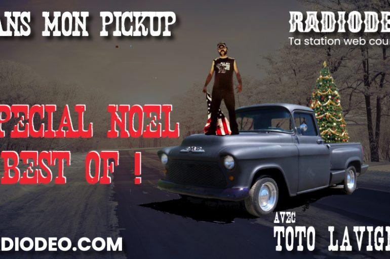 Dans mon pickup – 27 Décembre – SPÉCIAL NOËL #2: Best Of Musical !