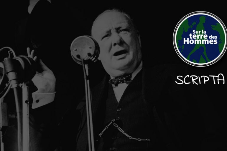 SLTDH – SCRIPTA – EP02: Discours de Churchill, 13 mai 1940
