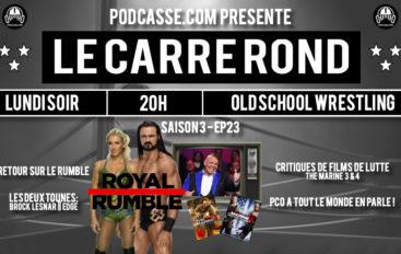 Le Carré Rond – S03 – EP23: Retour sur le Rumble 2020