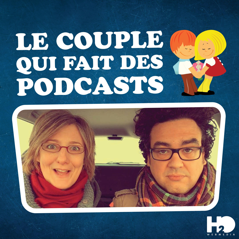 Le Couple qui fait des podcasts