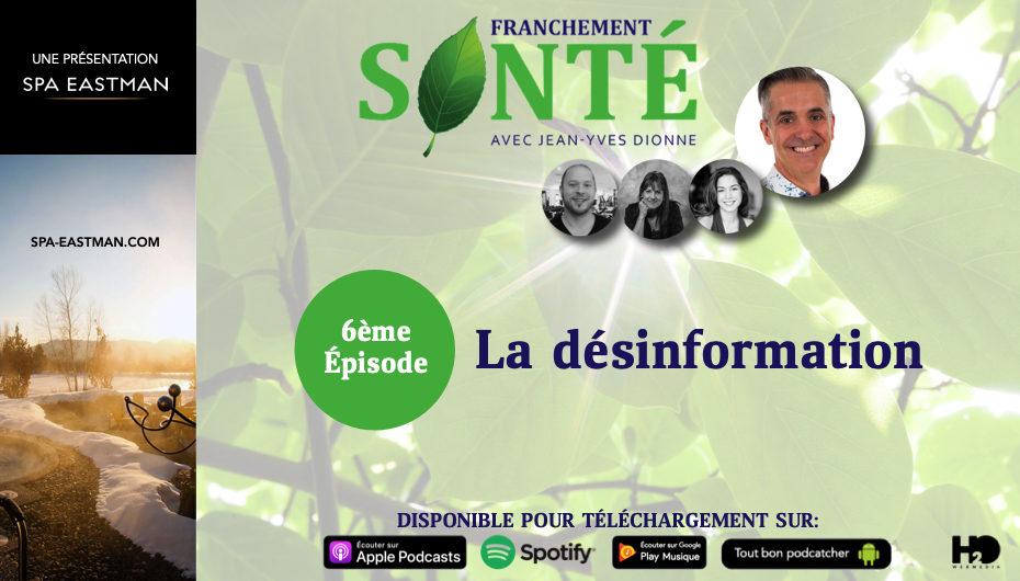 Franchement Santé – S01- EP06: La désinformation