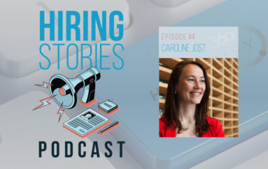 Hiring Stories Podcast – S01 – EP04: Caroline Jost