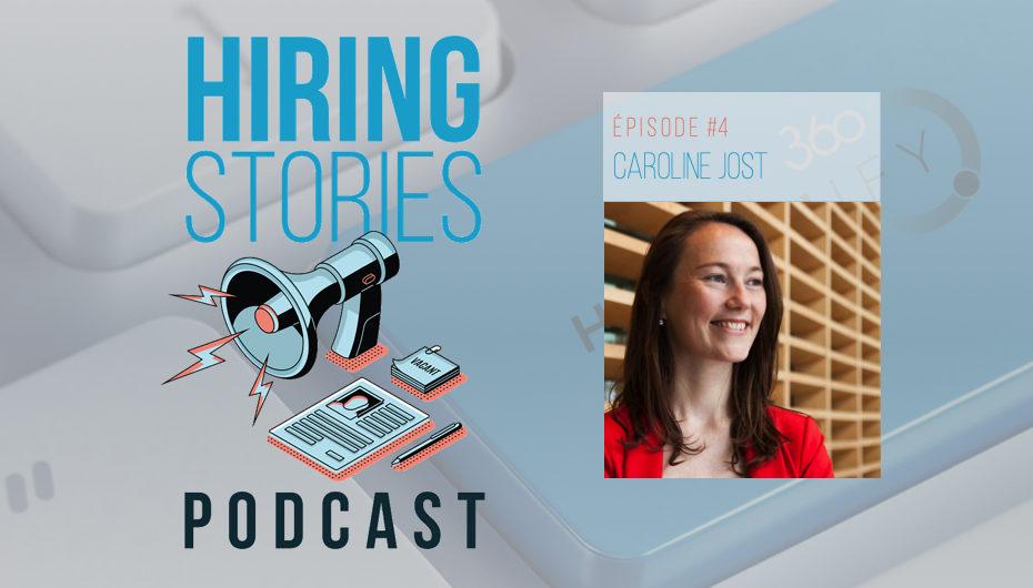 Hiring Stories Podcast – S01 – EP04: Caroline Jost