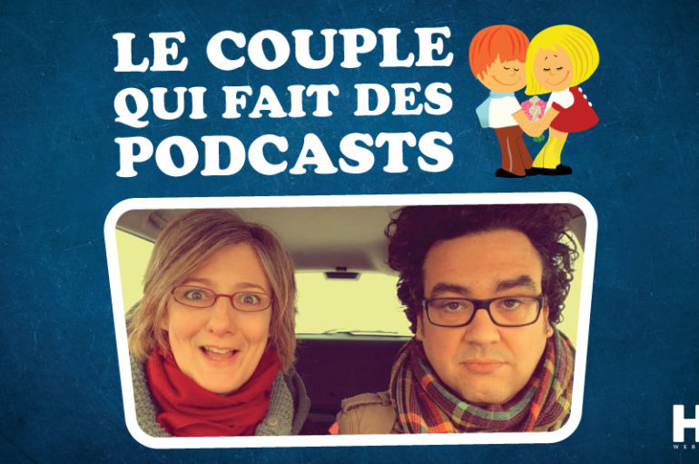 Le Couple Qui Fait Des Podcasts – EP09: Questions et thérapie de couple