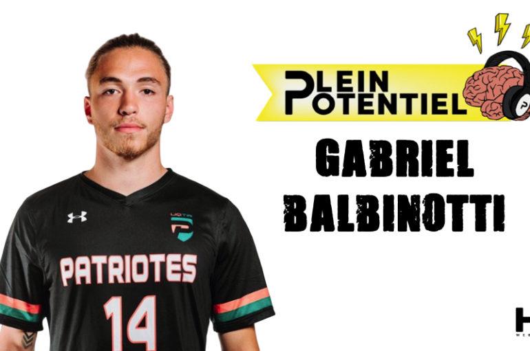 Plein Potentiel – S01 – EP27: Gabriel Balbinotti