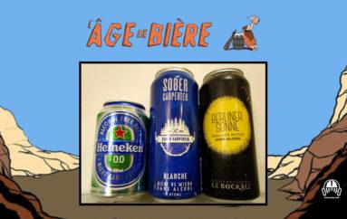 L'Âge de Bière – S02 – EP03: Sans Alcool #3: Heineken 0.0, Sober Carpenter White et Berliner Sonne