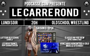 Le Carré Rond – S03 – EP24: Kamala & Rumble 92