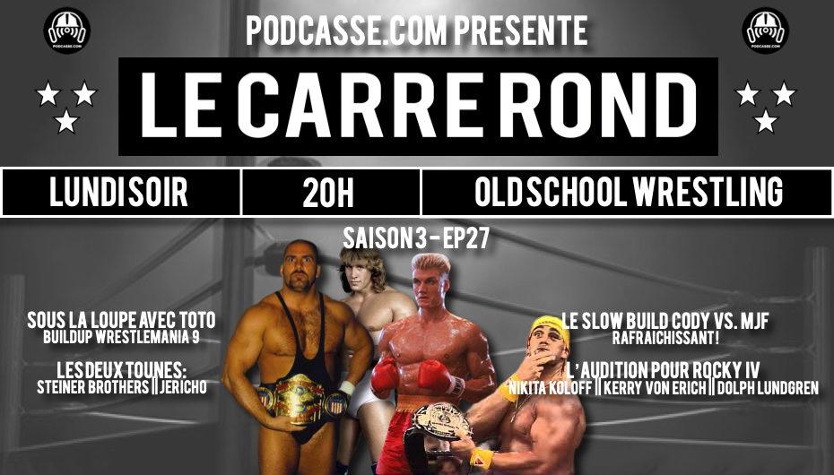 Le Carré Rond – S03 – EP27: L'audition pour Rocky IV & Le premier sous la loupe avec Toto !