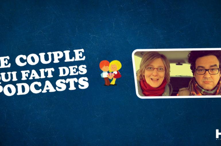 Le Couple Qui Fait Des Podcasts – EP02: McDo, Casse-Tête et vos questions !
