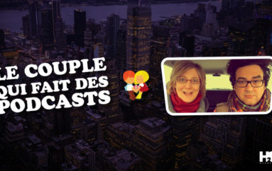 Le Couple Qui Fait Des Podcasts – EP03: New-York, New-York !