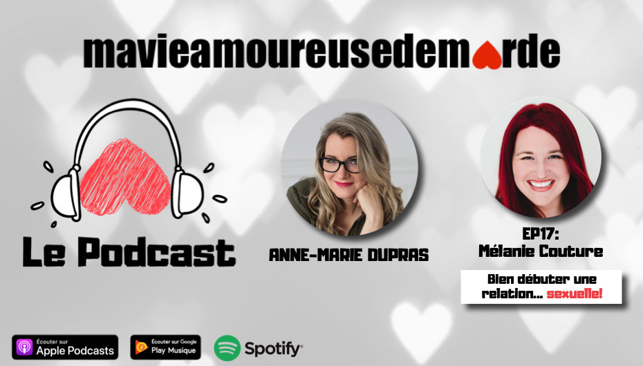 MVADM – S01 – EP18: Mélanie Couture – Bien débuter une relation… sexuelle!