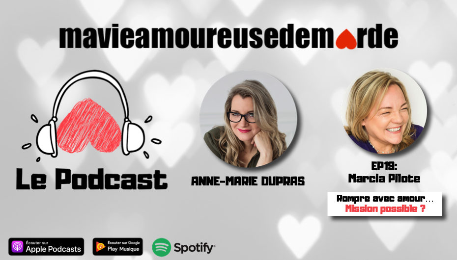 MVADM – S01 – EP19: Marcia Pilote – Rompre avec amour… Mission possible ?