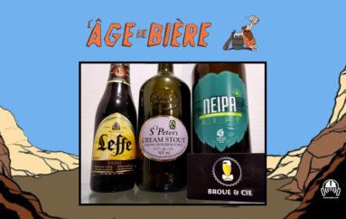 L'Âge de Bière – S02 – EP07: Leffe Brune, St Peter's & NEIPA du Lion Bleu