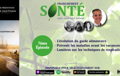 Franchement Santé – S01- EP07: Guide alimentaire, vacances et respiration