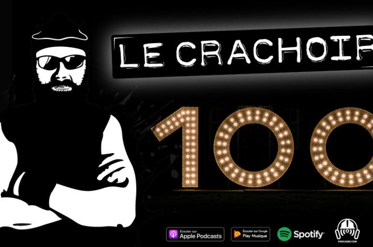 Le Crachoir: 100