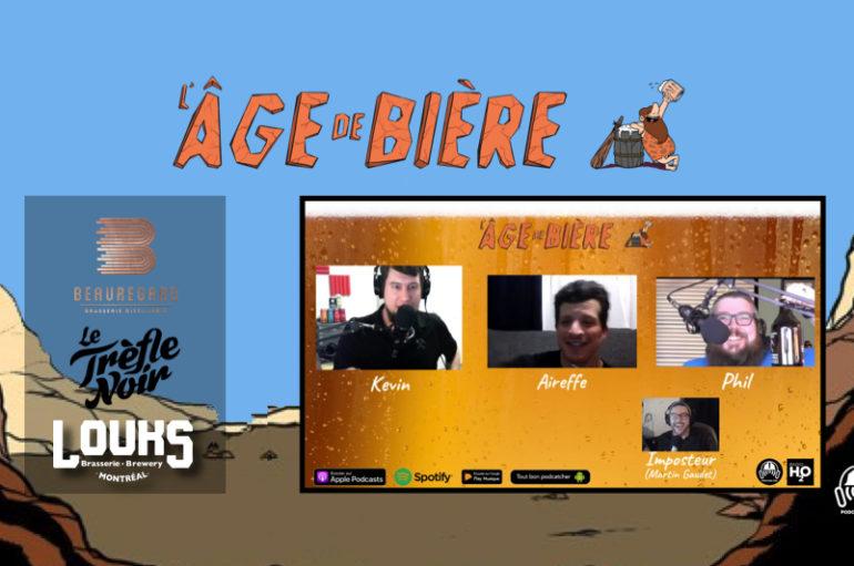 L'Âge de Bière – S02: Série Confinée #1 avec Martin – Trèfle Noir, Brasserie Beauregard et Louks