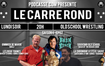 Le Carré Rond – S04 – EP02: Nailz, Bash at the Beach 2000 et soirée tragique