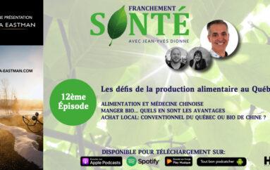 Franchement Santé – S01- EP12: Les défis de la production alimentaire au Québec