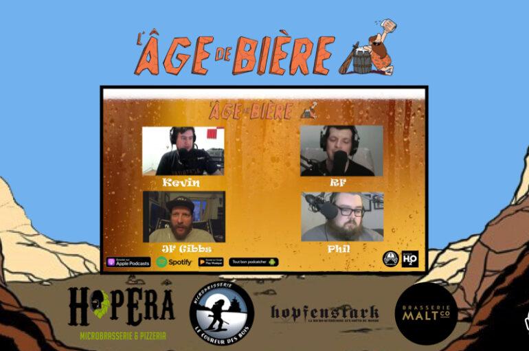 L'Âge de Bière – S02: Série Confinée #3  avec JF Gibb: Hopera, Le Coureur des Bois, Maltco et Hopfenstark