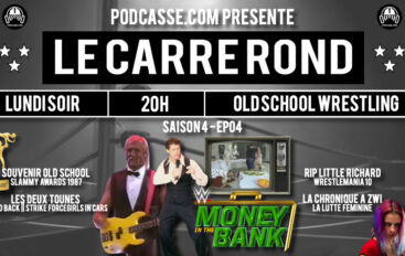 Le Carré Rond – S04 – EP04: Money in The Bank & Slammy Awards 1987