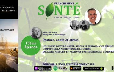 Franchement Santé – S01- EP13: Posture, santé et stress