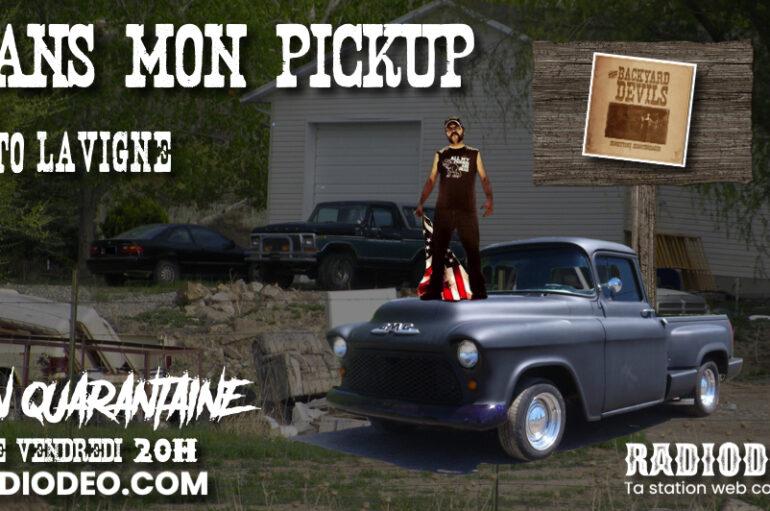 Dans mon pickup avec Toto Lavigne – 29 Mai: Redneck Heaven
