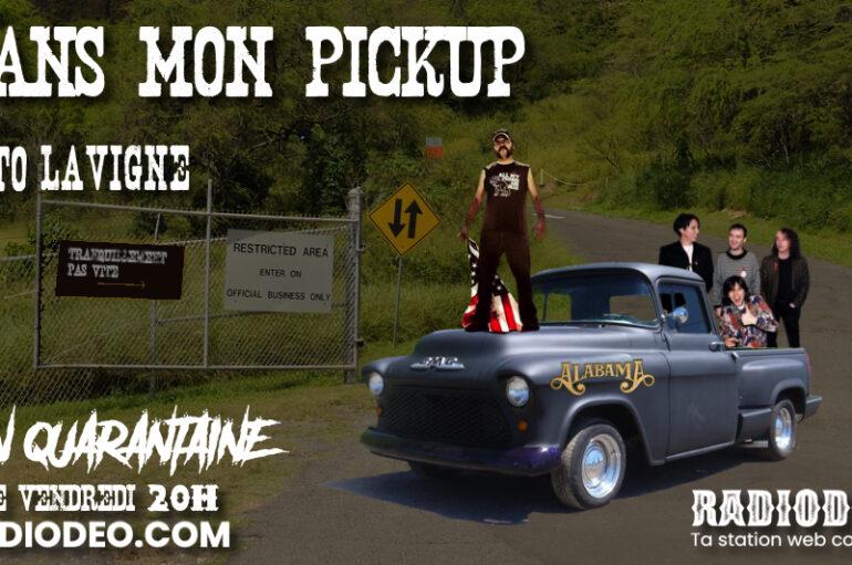 Dans mon pickup avec Toto Lavigne – 8 Mai: Allo ? Y a quelqu'un ?
