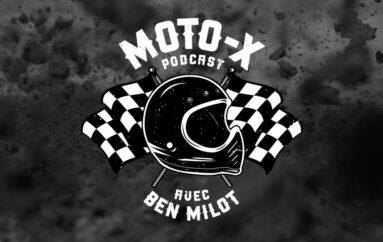 Moto-X Podcast avec Ben Milot – EP01: Guy Giroux